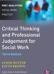 The front cover of 'Critical Thinking and Professional Judgement for Social Work'